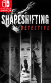 The Shapeshifting Detective for Nintendo Switch