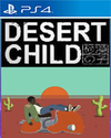 Desert Child for PlayStation 4