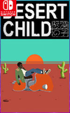 Desert Child for Nintendo Switch