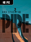 PIPE by BMX Streets for PC