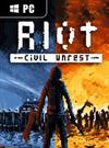 RIOT - Civil Unrest for PC