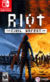 RIOT - Civil Unrest for Nintendo Switch