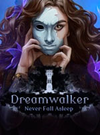Dreamwalker: Never Fall Asleep for PC