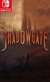 Shadowgate for Nintendo Switch