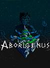 Aborigenus for PC
