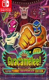 Guacamelee! Super Turbo Championship Edition for Nintendo Switch