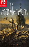 Machinarium for Nintendo Switch