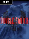 Double Switch - 25th Anniversary Edition for PC