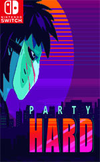 Party Hard for Nintendo Switch