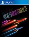 ROCKETSROCKETSROCKETS for PlayStation 4
