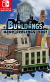 Buildings Have Feelings Too! for Nintendo Switch