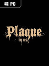 Plague in Us for PC