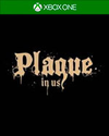 Plague in Us for Xbox One