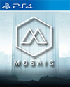 Mosaic for PlayStation 4