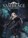 Vambrace: Cold Soul for PC