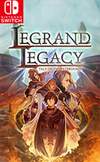 LEGRAND LEGACY: Tale of the Fatebounds for Nintendo Switch