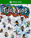 Floor Kids for Xbox One