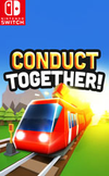 Conduct TOGETHER! for Nintendo Switch