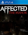 AFFECTED: The Manor for PlayStation 4