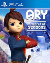 Ary and the Secret of Seasons for PlayStation 4