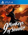 9 Monkeys of Shaolin for PlayStation 4