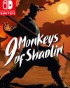 9 Monkeys of Shaolin for Nintendo Switch