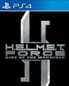 H.E.L.M.E.T. Force: Rise of the Machines for PlayStation 4