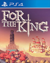 For The King for PlayStation 4