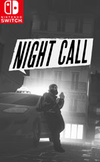 Night Call for Nintendo Switch