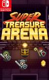 Super Treasure Arena for Nintendo Switch