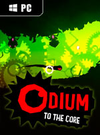 Odium to the Core for PC