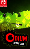 Odium to the Core for Nintendo Switch