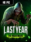 Last Year: The Nightmare for PlayStation 4