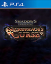 Shadows: Awakening - Necrophage's Curse for PlayStation 4