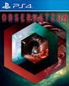 Observation for PlayStation 4