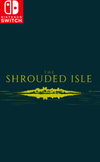 The Shrouded Isle for Nintendo Switch