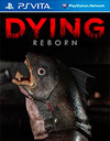 DYING: Reborn for PS Vita