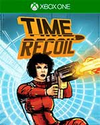 Time Recoil for Xbox One