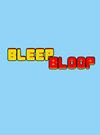 Bleep Bloop for PC
