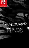 Fractured Minds for Nintendo Switch