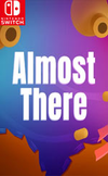 Almost There: The Platformer for Nintendo Switch