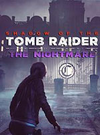 Shadow of the Tomb Raider - The Nightmare for PC