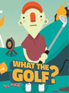 WHAT THE GOLF? for PC
