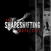The Shapeshifting Detective for iOS