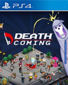 Death Coming for PlayStation 4