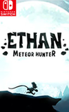 Ethan: Meteor Hunter for Nintendo Switch