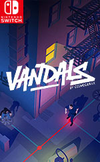 Vandals for Nintendo Switch