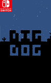Dig Dog for Nintendo Switch