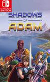Shadows of Adam for Nintendo Switch