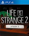Life is Strange 2: Episode 3 - Wastelands for PlayStation 4